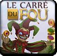 Jeu Le Carré du Fou